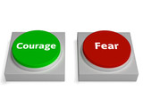 Courage Fear Buttons Shows Bravery Or Scared