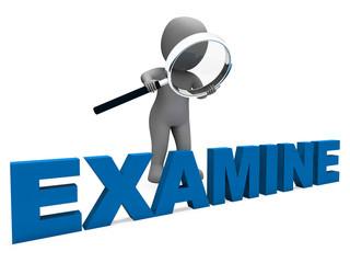 Examine Character Shows Examination Examining And Scrutiny