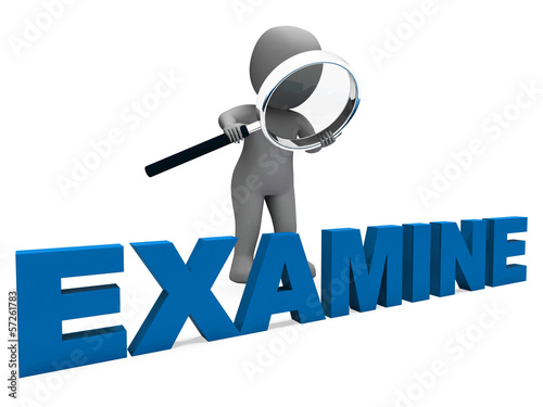 Examine Character Shows Examination Examining And Scrutiny