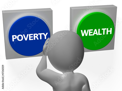 Poverty Wealth Buttons Show Indebtedness Or Opulence