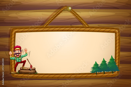 A hanging wooden template with a lumberjack shouting