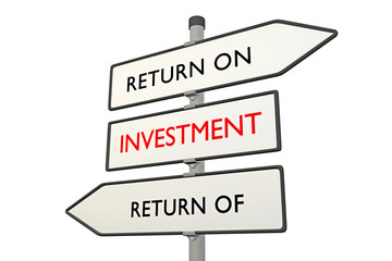 Investment: Return on vs Return of