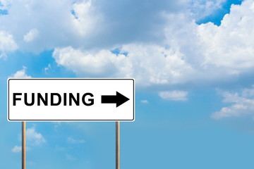 funding white road sign