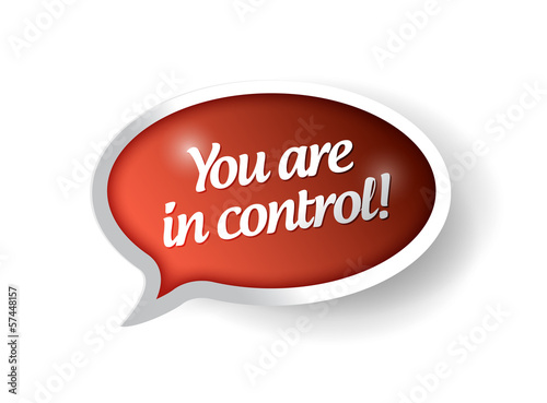 You are in control red message bubble illustration
