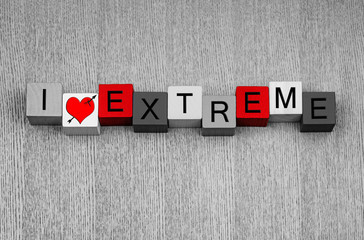 I Love Extreme - sign for sex, relationships, love...