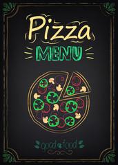 Pizza. Menu on the chalkboard