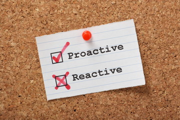 Proactive versus Reactive on a cork notice board