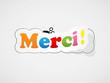 """Etiquette """"MERCI"""" (carte remerciements gratitude joie plaisir)"""