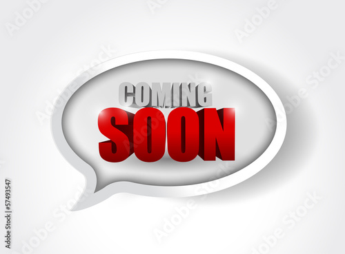 coming soon message on a speech bubble.