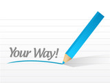your way written message illustration design