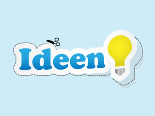 """IDEEN"" (Kreativität Innovation Projekt Strategie Lösungen)"