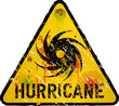 hurricane warning sign, heavy weathered, vector eps 10