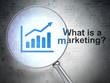 Advertising concept: Growth Graph and What is a Marketing?