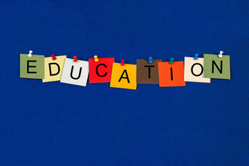Education - sign for Teaching, Teachers and Educational Issues