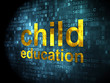 Education concept: Child Education on digital background