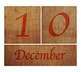 Wooden calendar December 10.