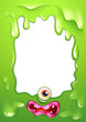 A green border template with a monster's eye and lips
