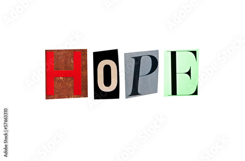 Hope word formed with magazine letters on a white background