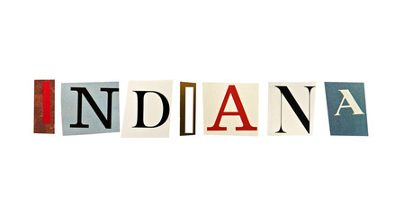 Indiana word formed with magazine letters on a white background