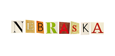 Nebraska word formed with magazine letters on a white background