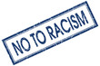 no to racism square blue grunge scratched rubber stamp