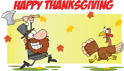Happy Thanksgiving With Pilgrim Chasing With Axe A Turkey