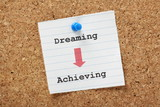 Moving from Dreaming to Achieving