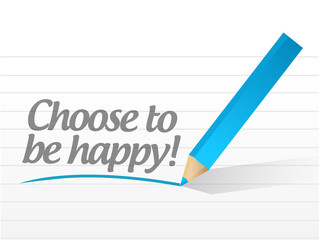 choose to be happy message illustration design