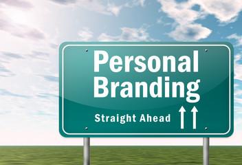 """Highway Signpost """"Personal Branding"""""""