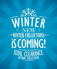 Winter is coming advertisement design, retro style.