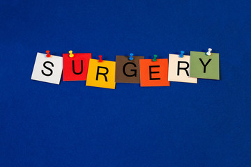 Surgery - sign for medical fitness and health care