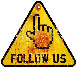 grungy _ Follow Us _ social media sign, vector illustration