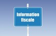 panneau information fiscale