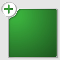 silver box for any text with green plus sign