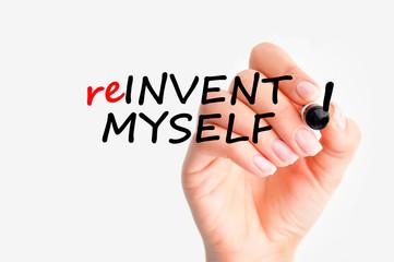 Reinvent myself