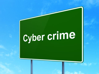 Safety concept: Cyber Crime on road sign background