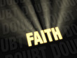 Faith Outshines Doubt