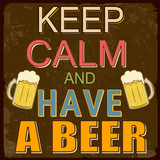 Keep calm and have a beer poster poster