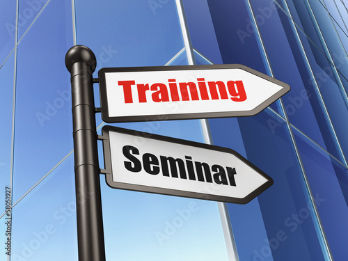 Education concept: sign Training Seminar on Building background