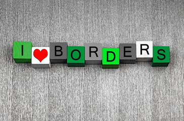 I Love Borders - fun sign series for gardeners and gardening