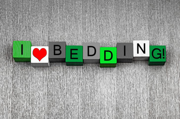 I Love Bedding - fun sign series for gardening
