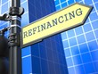 Refinancing. Business Concept.