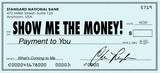 Show Me the Money Check Payday Earnings Wages poster