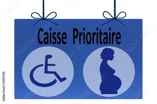 Caisse prioritaire : Handicap  Femme enceinte