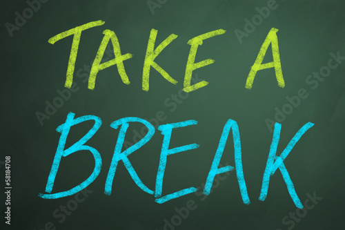 Take a break words on chalkboard backgruond