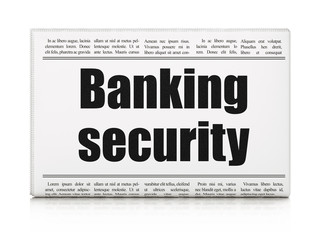 Protection news concept: newspaper headline Banking Security