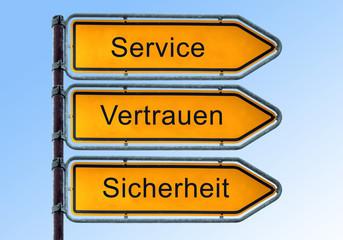 Strassenschild 6 - Service Vertrauen Sicherheit