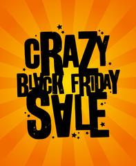 Crazy black friday sale design.