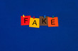 Fake - sign for unreal, copies, fakes, corruption and untruth