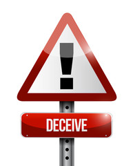 deceive warning road sign illustration design